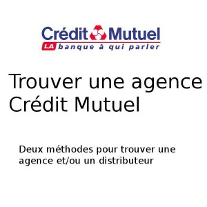 agence crédit mutuel