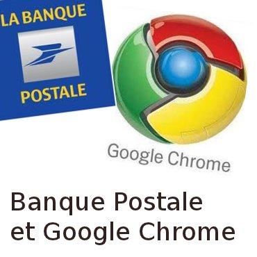 Banque Postale et Google chrome
