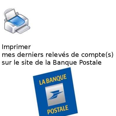Imprimer ses relevés Banque Postale