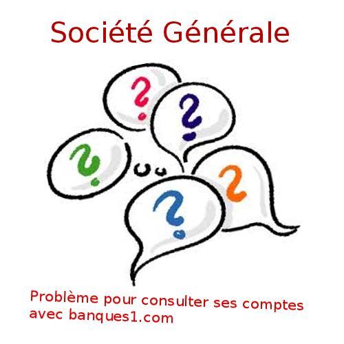 Problème pour la Société Générale