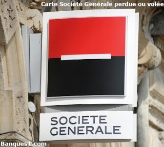 Perte ou vol carte Société Générale