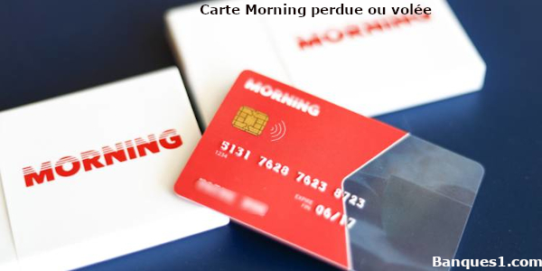 carte Morning perdue ou volée
