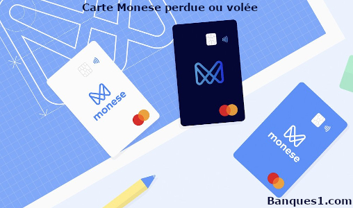 Carte Monese perdue ou volée