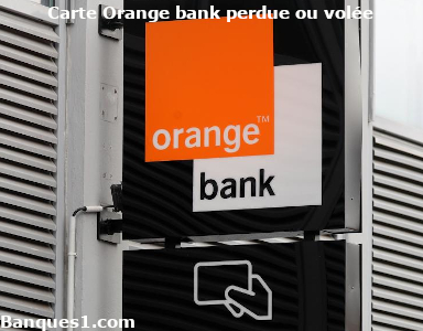 Perte ou vol carte Orange bank