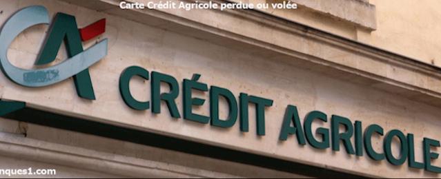 Perte ou vol carte Crédit Agricole