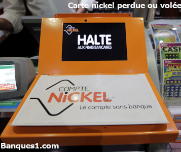 Perte ou vol carte nickel