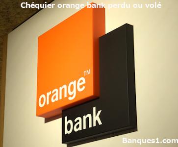 perte ou vol chéquier orange bank