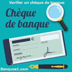 comment vérifier un chèque de banque