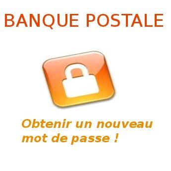 Nouveau mot de passe pour la banque postale