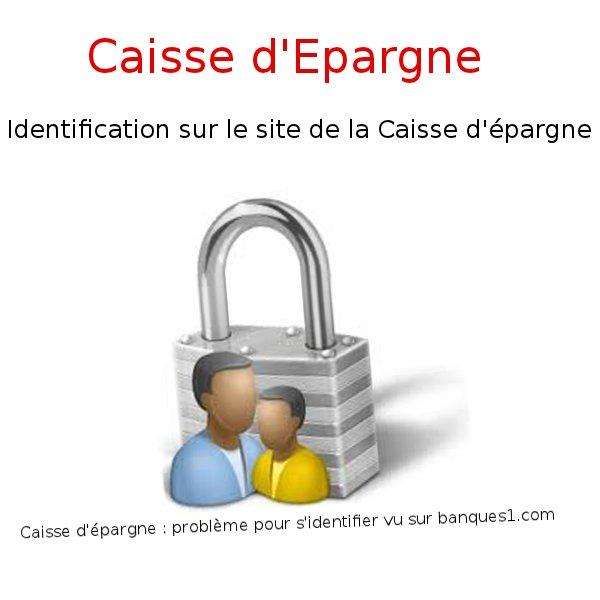 Identification Caisse Epargne